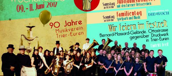 90 Jahre MV Trier-Euren - unser großes Jubiläumswochenende!
